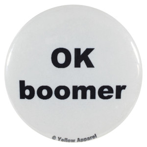 Yellow Apparel 2.25 Inch Meme Button Ok boomer