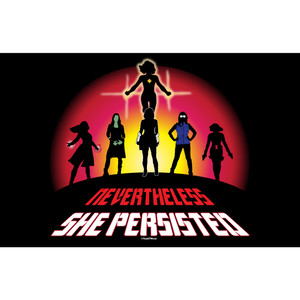 Marvel Super-Heroines Art Print Nevertheless She Persisted