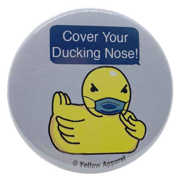 Autocorrect Rubber Ducky 2.25 Inch Geek Button Cover Your Ducking Nose