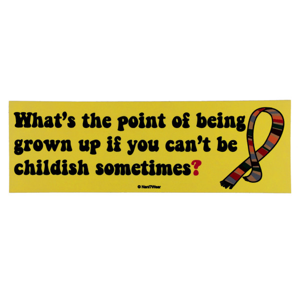 Doctor Who Bumper Sticker What's the Point of Being Grown Up