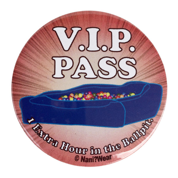 Anime Convention Button: VIP Pass to the Ball Pit