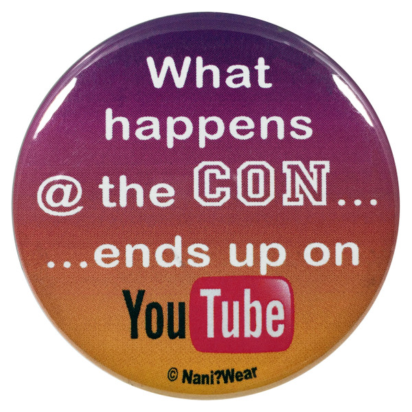 Convention Button What Happens at the Con Ends up on YouTube