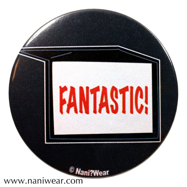 Doctor Who Inspired Button: Fantastic!