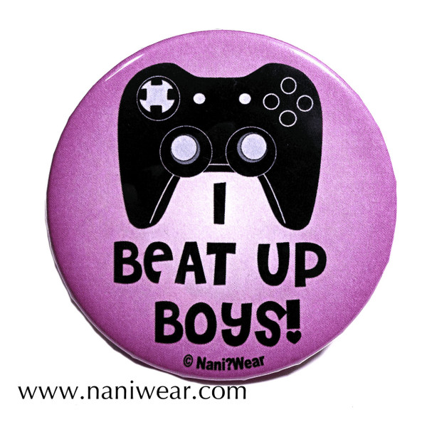 Gamer Button: I Beat Up Boys