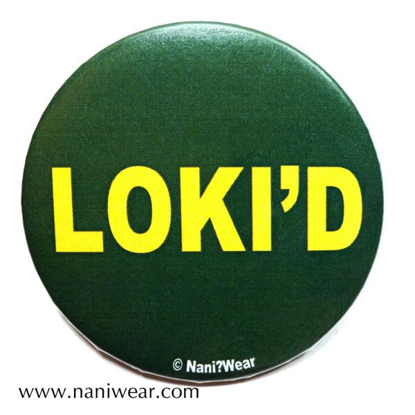 Loki Button: Loki'd