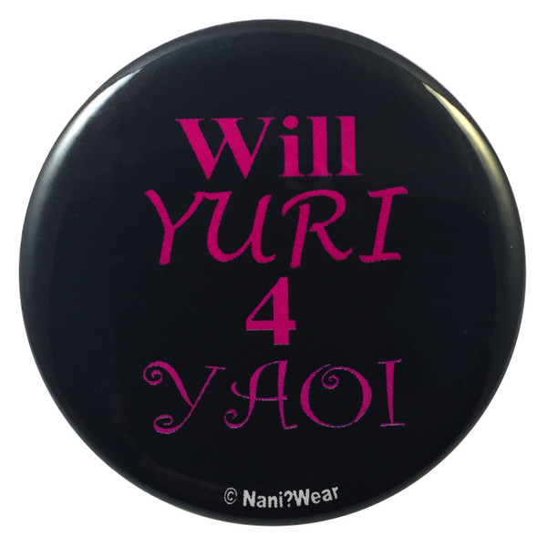 Yaoi Button: Will Yuri for Yaoi