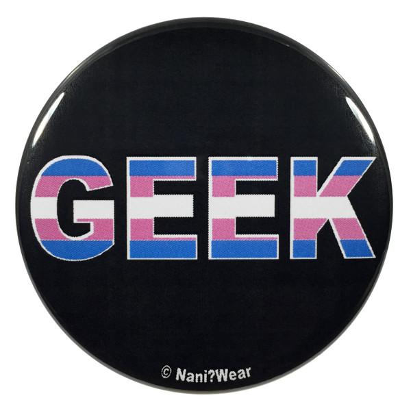 Transgender Pride Geek 2.25 Inch Button