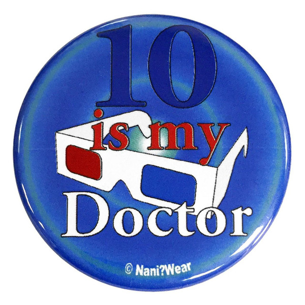 10th Doctor Who 2.25 Inch Button 10 Is My Doctor