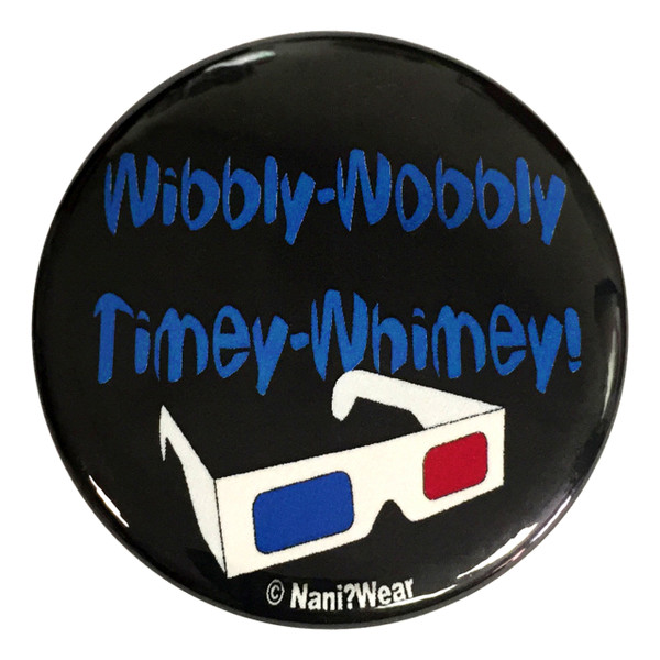 10th Doctor Who 2.25 Inch Button Wibbly Wobbly Timey Whimey