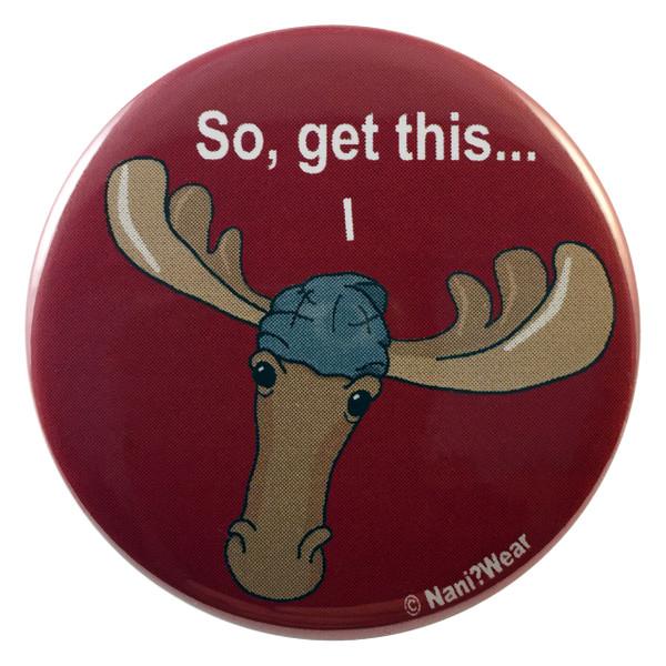 Supernatural Sam Winchester Moose 2.25 Inch Button