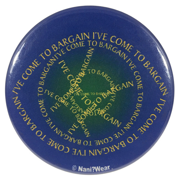 Doctor Strange Inspired Button I've Come to Bargain