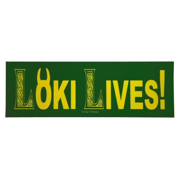 Avengers Infinity War Bumper Sticker LOKI LIVES