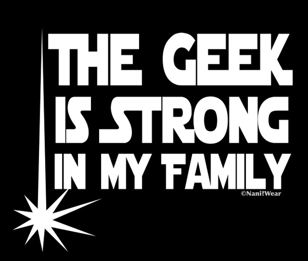 Star Wars Geek Car Vinyl Decal The Geek Is Strong in My Family