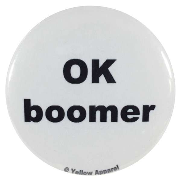 Yellow Apparel 2.25 Inch Meme Button Ok boomer