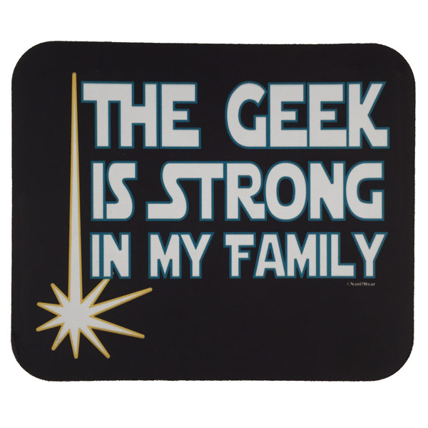 Star Wars Parody Mouse Pad The Geek Is Strong