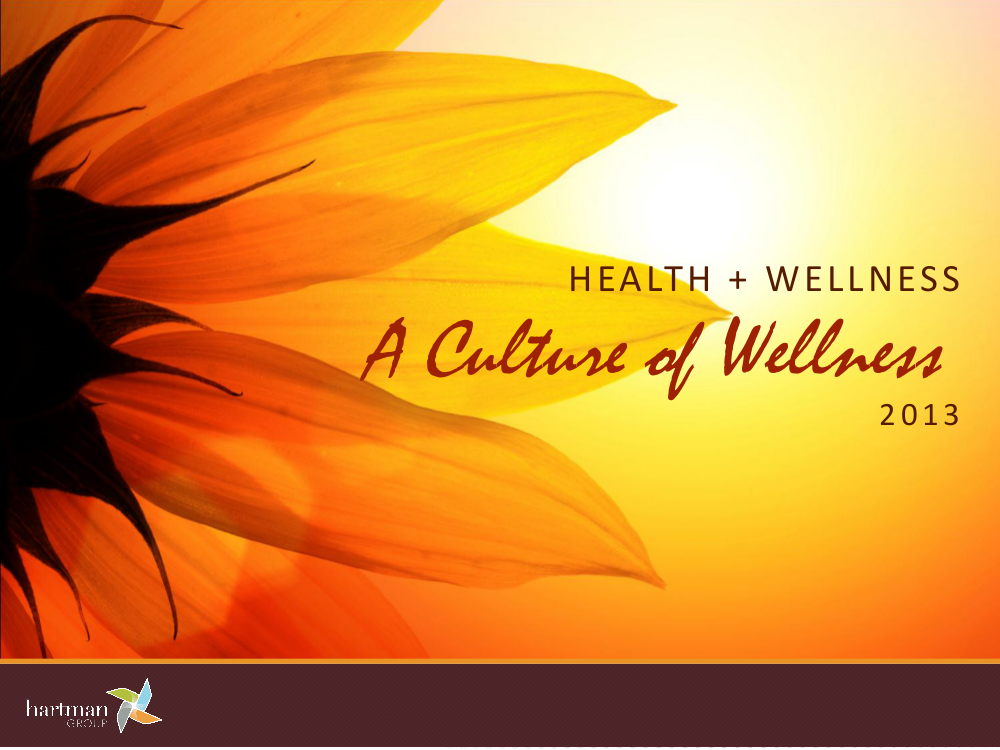 Health + Wellness: A Culture of Wellness
