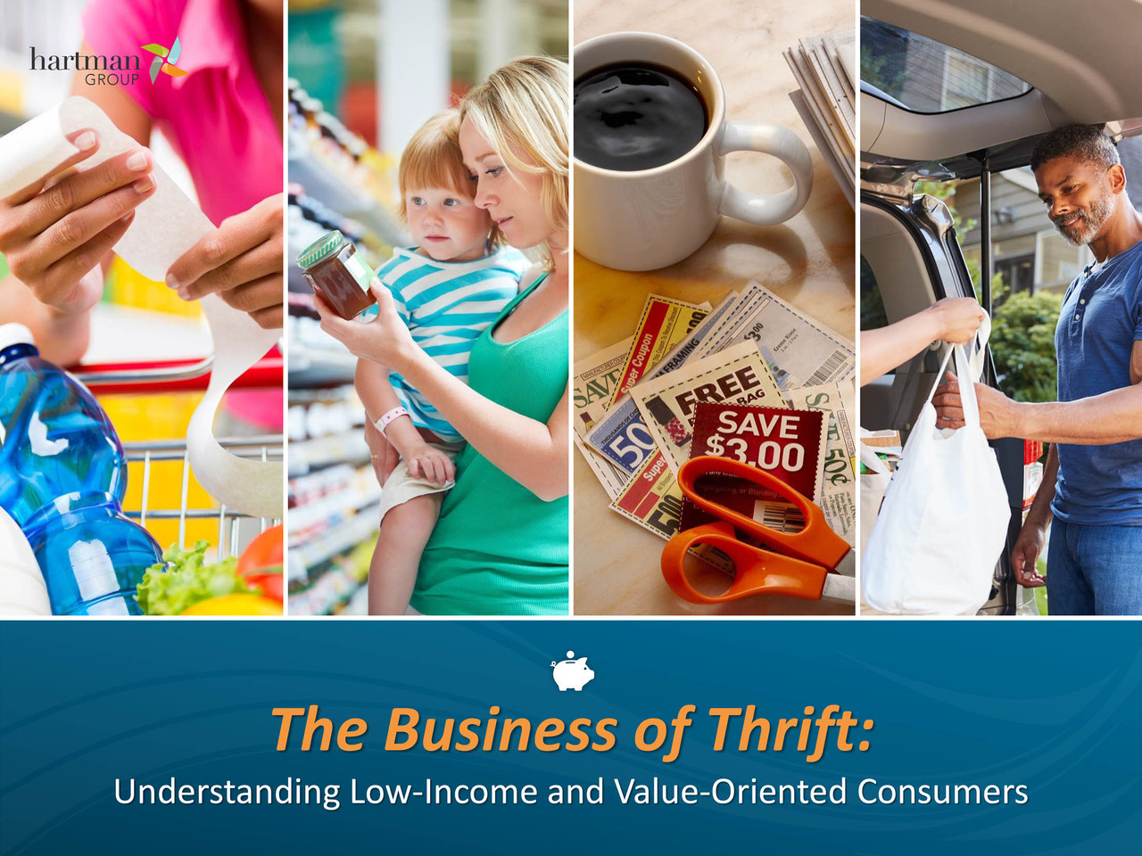 The Business of Thrift 2018: Understanding Today's Value-Oriented and Low-Income Consumers
