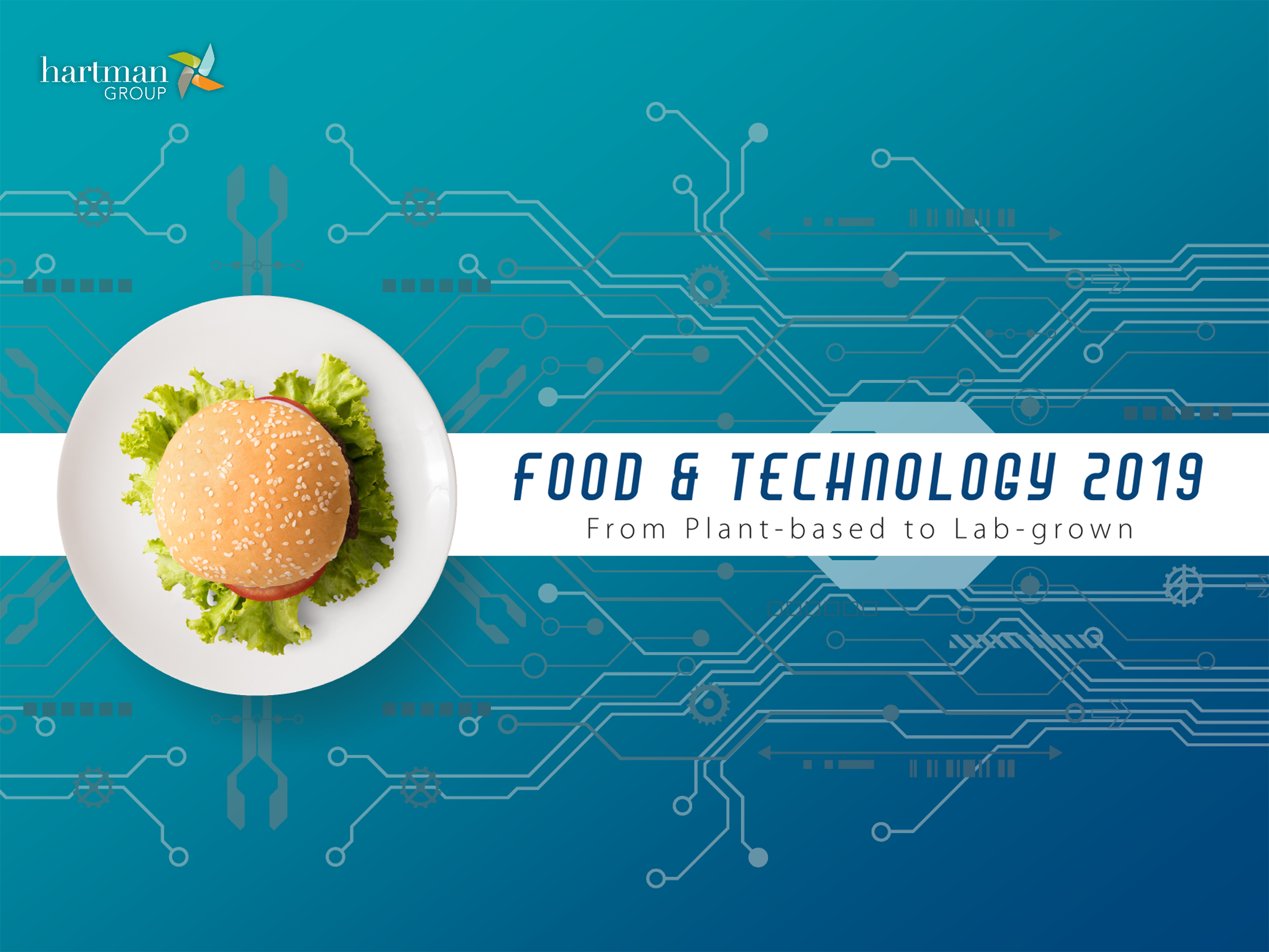Food & Technology 2019: From Plant-Based to Lab-Grown