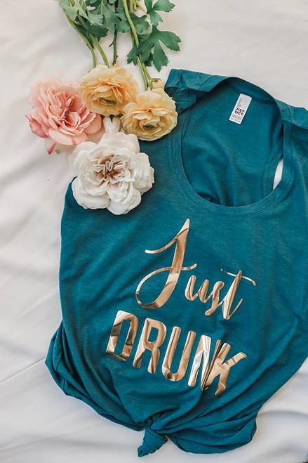 Just Drunk Tank