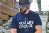 YOU ARE ENOUGH - SALE