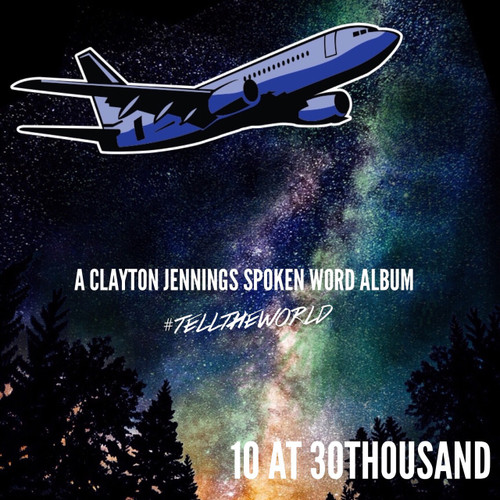 10 AT 30THOUSAND - SPOKEN WORD ALBUM
