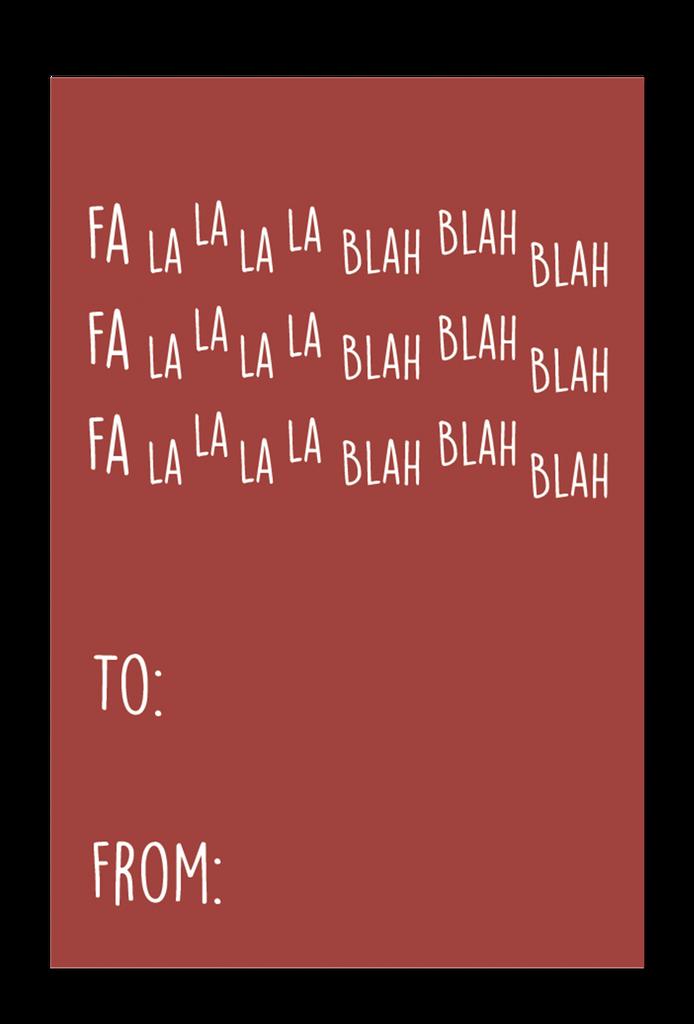 Fa La La La Blah Blah Blah Gift Tags