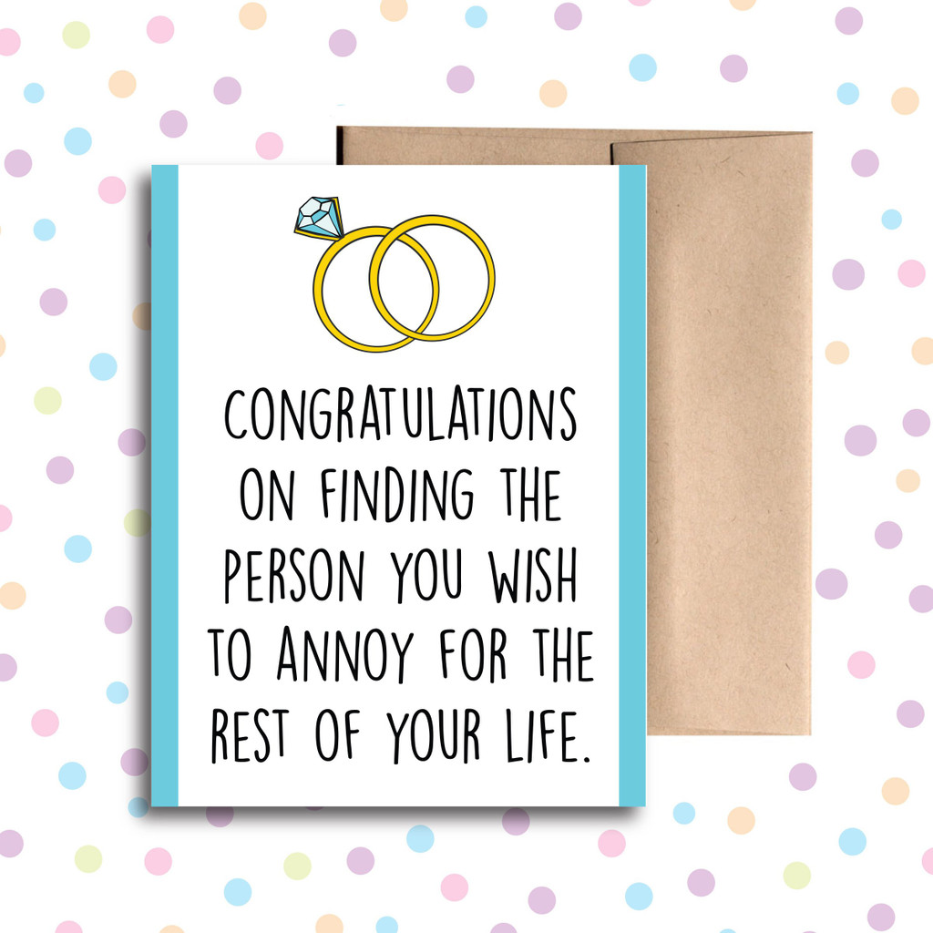 Congrats on Finding the Person You Want to Annoy Card