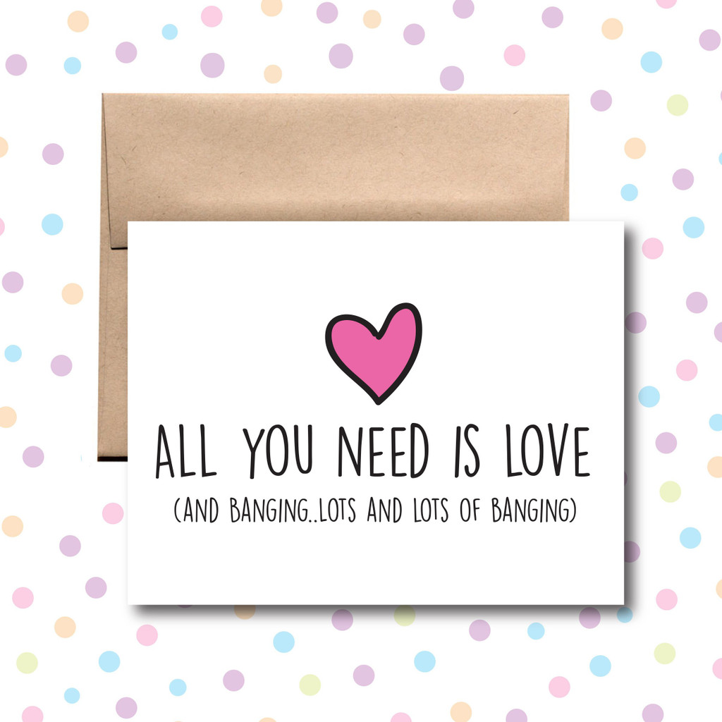 All You Need is Love and Banging Card