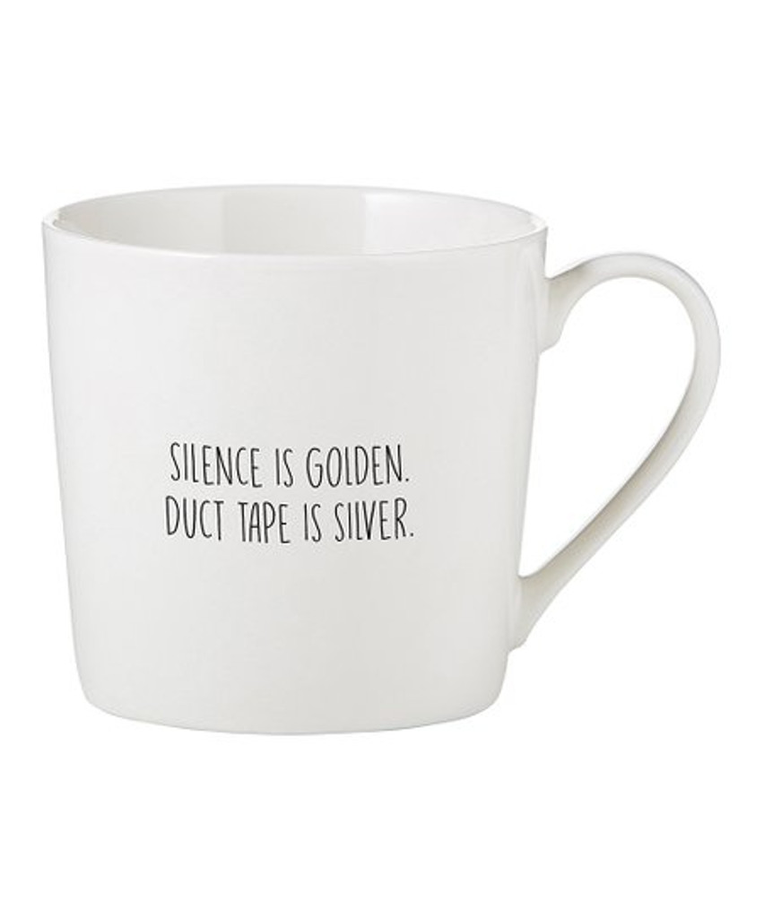 Silence is Golden Duct Tape is Silver Mug