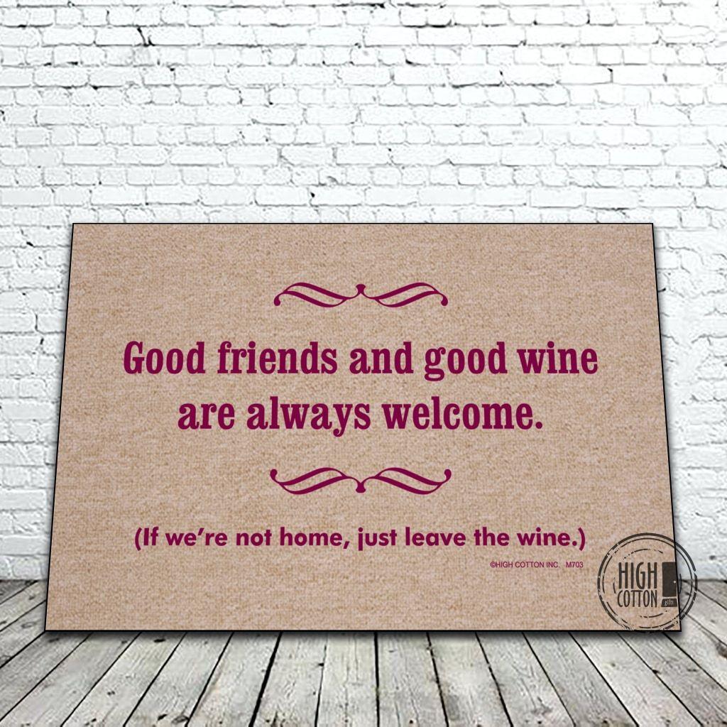 Good Friends and Wine Doormat