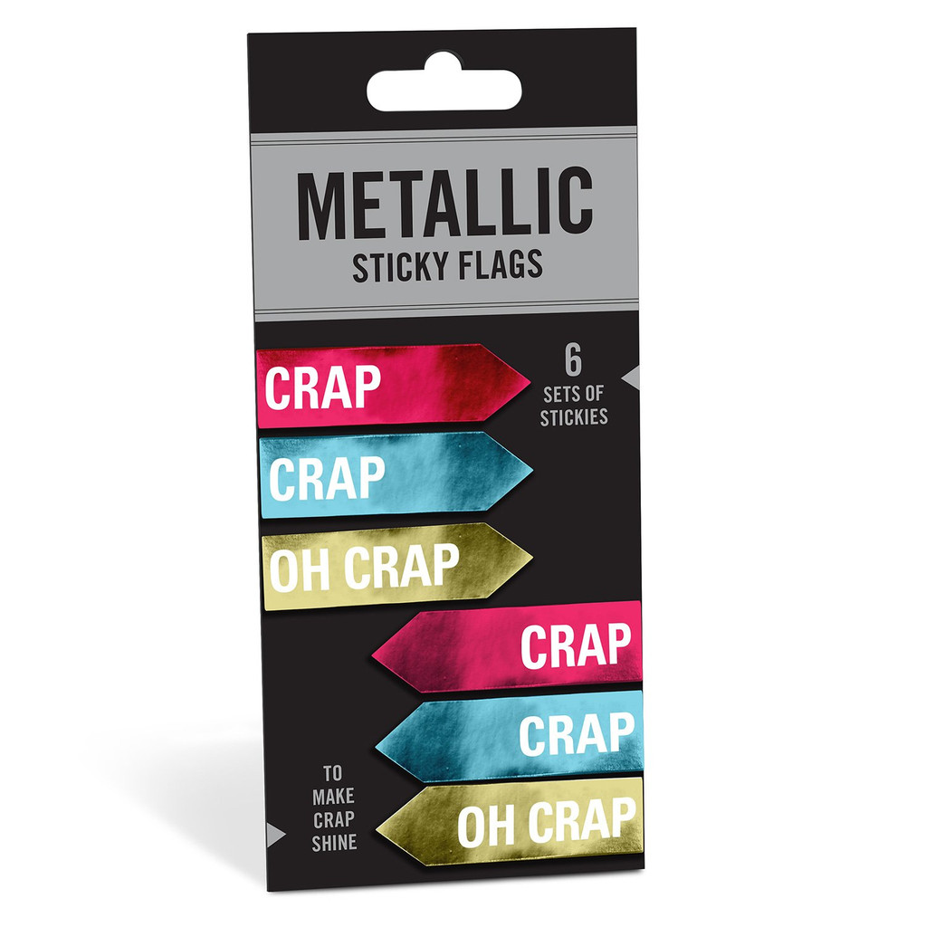 Crap/Oh Crap Metallic Sticky Flags