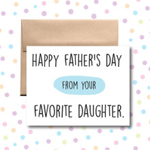 Happy Father's Day From Your Favorite Daughter Card