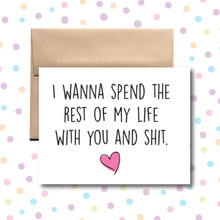 I Wanna Spend My Life With You Card