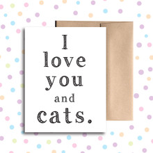 I Love You and Cats Card