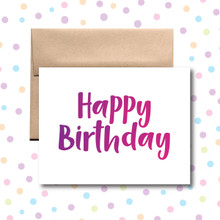 Happy Birthday Purple and Pink Card