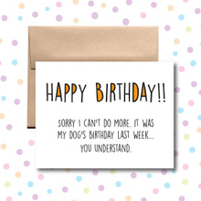Sorry My Dog's Birthday Was Last Week Card