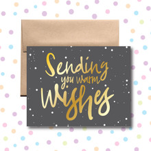 Sending Warm Wishes Card