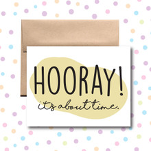 Hooray! It's About Time Card