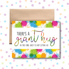There's a Giant Hug in Here Card