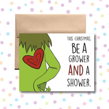 Be a Grower and a Shower