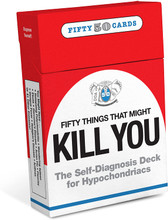 Fifty Things That Might Kill You Card Deck
