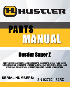 Looking for Hustler Super Z SN 927624 72RD MODEL'S 926725 24/52, 926741 24/60, 926766 24/72, 926972 25/72, 926980 25/60, 926998 25/72, 927038 27/60, 927046 27/72, 927053 28/60, 927061 28/72, 927319 27/52, 927558 26/60, 927566 26/72, 927467 27/60RD 927624 27/72RD, 927673 25/60RD, 927681 25/72RD. parts manual? We got it and it's a free download! Count on Hustler Lawn mowers parts' outstanding manuals library with copies from the manufacturer.
