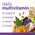 Daily multivitamin to support energy,* stress,* and mood.*