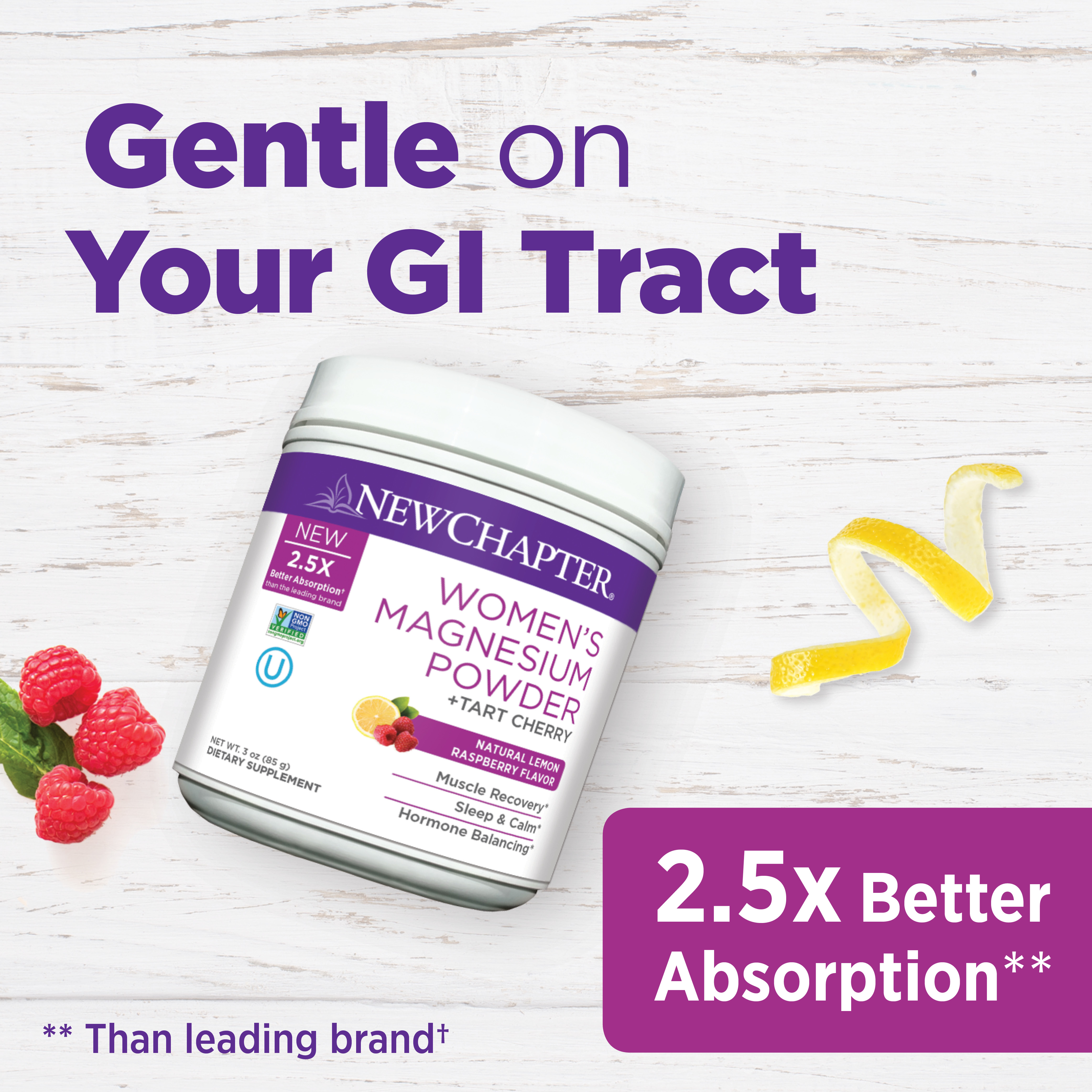 Gentle on Your GI Tract: 2.5x Better Absorption** **Than the leading brand†