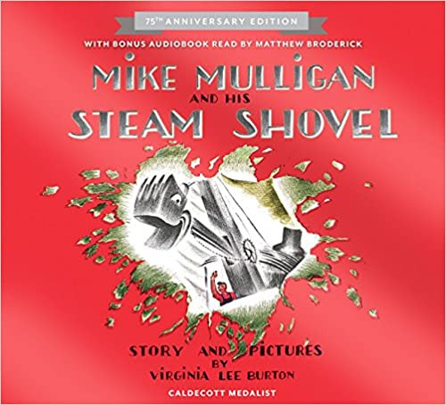 Mike Mulligan and His Steam Shovel Board Book Lap Edition