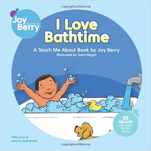 I Love Bathtime by Joy Berry