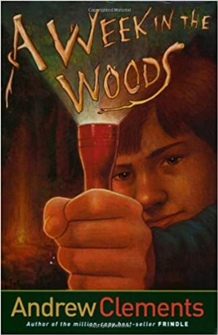 A Week in the Woods Paperback by Andrew Clements
