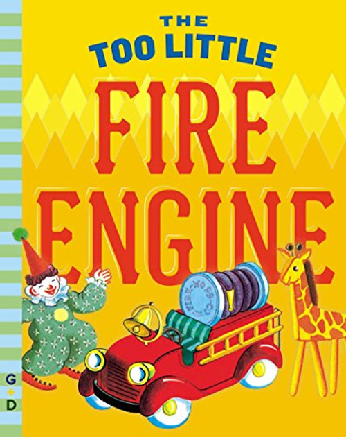 The Too Little Fire Engine Hardcover Book