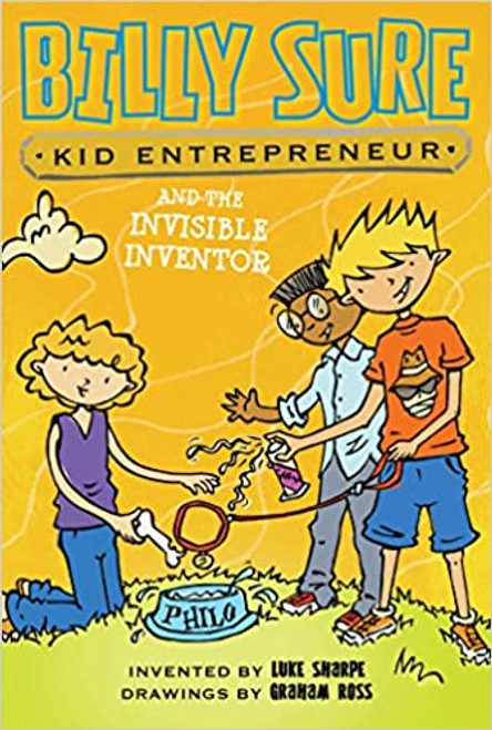 Billy Sure Kid Entrepreneur and the Invisible Inventor Paperback