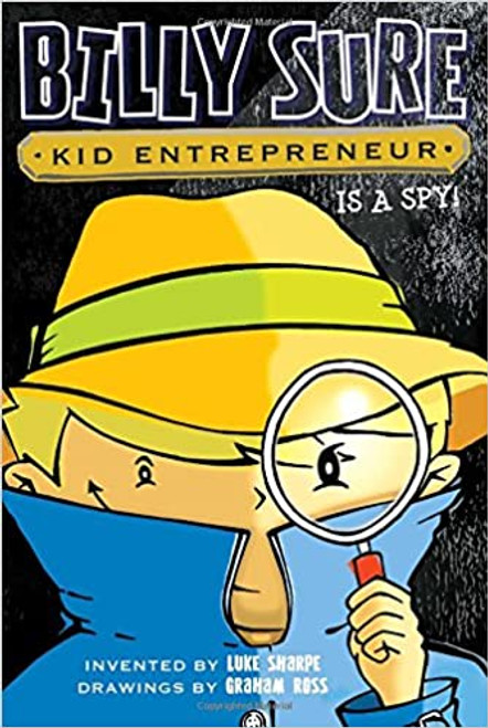 Billy Sure Kid Entrepreneur Is a Spy! Paperback